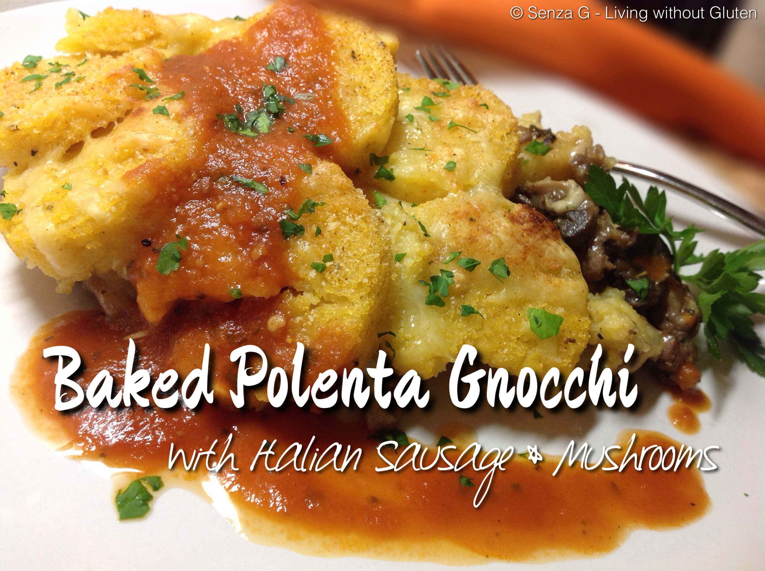 Baked Polenta with Italian Sausage & Mushrooms Senza-G