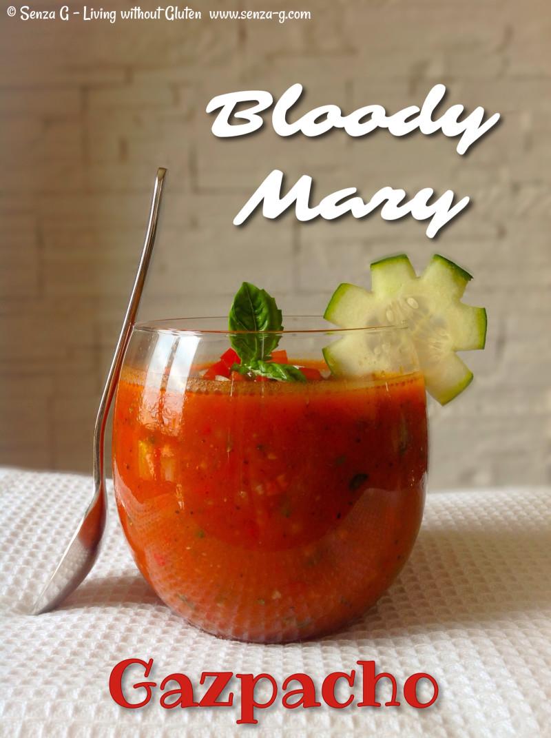 BLOODY MARY GAZPACHO Senza-G